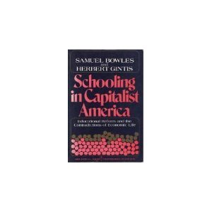 Editor's choice: Revisiting Schooling in Capitalist America