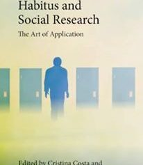 Book Launch: Bourdieu, Habitus and Social Research: The Art of Application