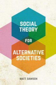 What is social theory? Interview with Matt Dawson