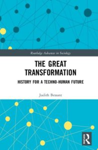 The Great Transformation, History for a Techno-Human Future