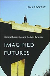 Imagined Futures, fictional expectations and capitalist dynamics